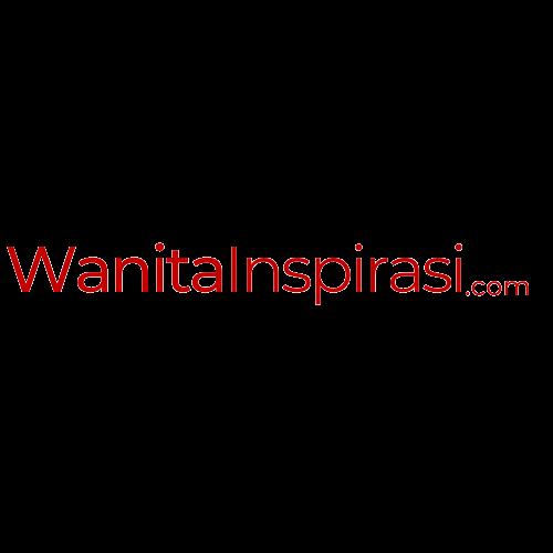 WanitaInspirasi.com - Berita Wanita Modern